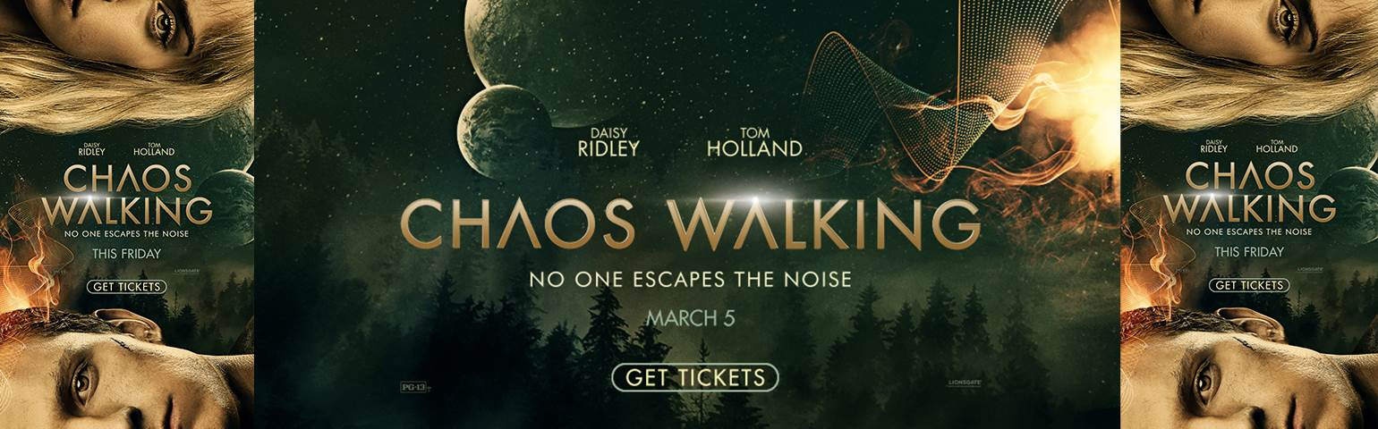 CHAOS WALKING - Opening March 5 image